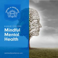 Mindful Mental Health by Centre of Excellence