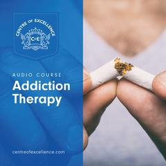 Addiction Therapy by Centre of Excellence