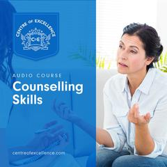 Counselling Skills by Centre of Excellence