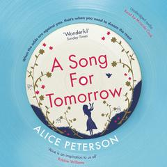 A Song for Tomorrow by Alice Peterson