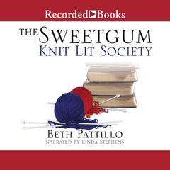 Sweetgum Knit Lit Society by Beth Pattillo