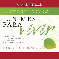Un mes para vivir by Chris Shook, Kerry Shook