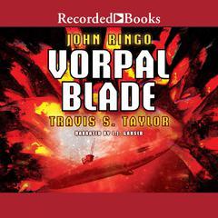 Vorpal Blade by Travis Taylor, John Ringo