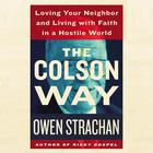 The Colson Way by Owen Strachan