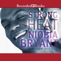Strong Heat by Niobia Bryant