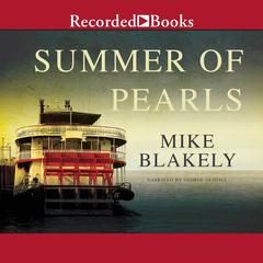 Summer of Pearls by Mike Blakely