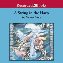 A String in the Harp by Nancy Bond