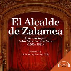 El Alcalde de Zalamea  by Pedro Calderón de la Barca