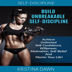 Self-Discipline by Kristina Dawn