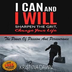 Grit: The Power of Passion and Perseverance by Kristina Dawn