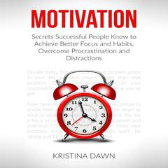 Motivation and Personality by Kristina Dawn
