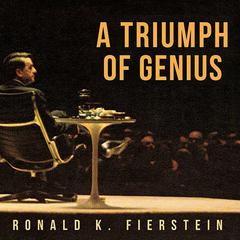 A Triumph of Genius by Ronald K. Fierstein