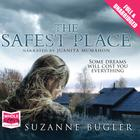 The Safest Place by Suzanne Bugler