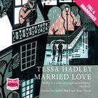 Married Love, and Other Stories by Tessa Hadley