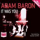 It Was You by Adam Baron