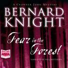 Fear in the Forest by Bernard Knight