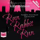 Run Rabbit Run by Kate Johnson