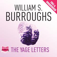 The Yage Letters by William S. Burroughs, Allen Ginsberg
