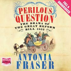 Perilous Question by Antonia Fraser