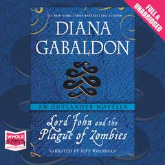 Lord John and the Plague of Zombies by Diana Gabaldon