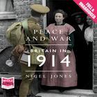 Peace and War by Nigel Jones