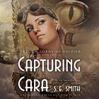 Capturing Cara by S.E. Smith