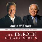 The Jim Rohn Legacy Series by Chris Widener