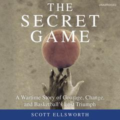 The Secret Game by Scott Ellsworth