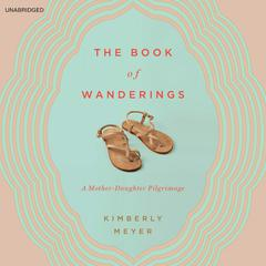 The Book of Wanderings by Kimberly Meyer