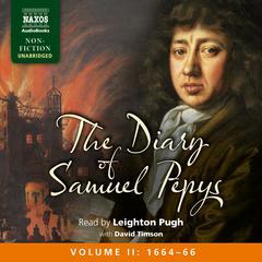 The Diary of Samuel Pepys, Volume II by Samuel Pepys