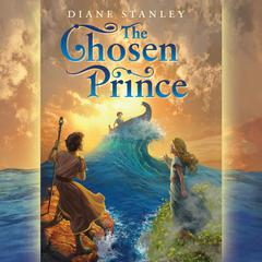 The Chosen Prince by Diane Stanley