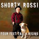 Four Feet Tall & Rising by S. J. Hodges, Shorty Rossi