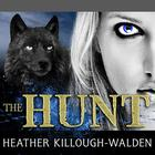 The Hunt by Heather Killough-Walden