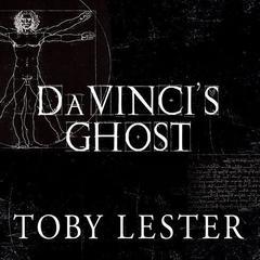 Da Vinci's Ghost by Toby Lester
