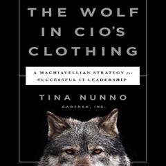 The Wolf in CIO's Clothing by Tina Nunno