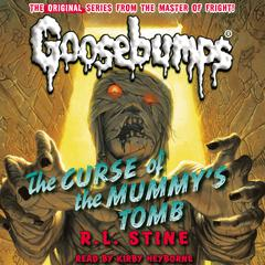 The Curse of the Mummy's Tomb by R. L. Stine