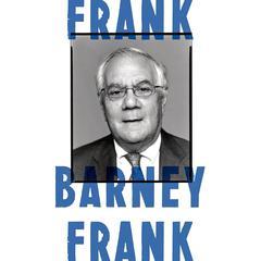 Frank by Barney Frank, John Hart