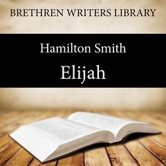 Elijah by Hamilton Smith