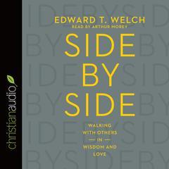 Side by Side by Edward T. Welch