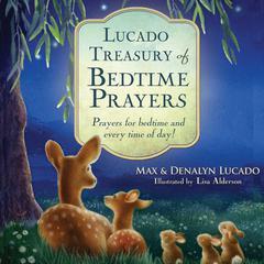 Lucado Treasury of Bedtime Prayers by Max Lucado, Denalyn Lucado