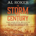 The Storm of the Century by Al Roker