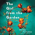 The Girl from the Garden by Parnaz Foroutan