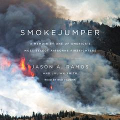 Smokejumper by Jason A. Ramos, Julian Smith