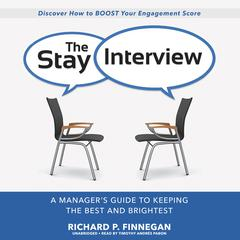 The Stay Interview by Richard P. Finnegan