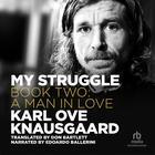 My Struggle, Book Two by Karl Ove Knausgaard