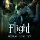 Flight by Alyssa Rose Ivy