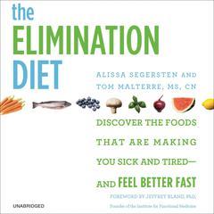 The Elimination Diet by Alissa Segersten, Tom Malterre, MS, CN