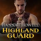 Highland Guard by Hannah Howell