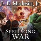 The Spellsong War by L. E. Modesitt Jr.