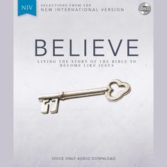 Believe, NIV by Randy Frazee